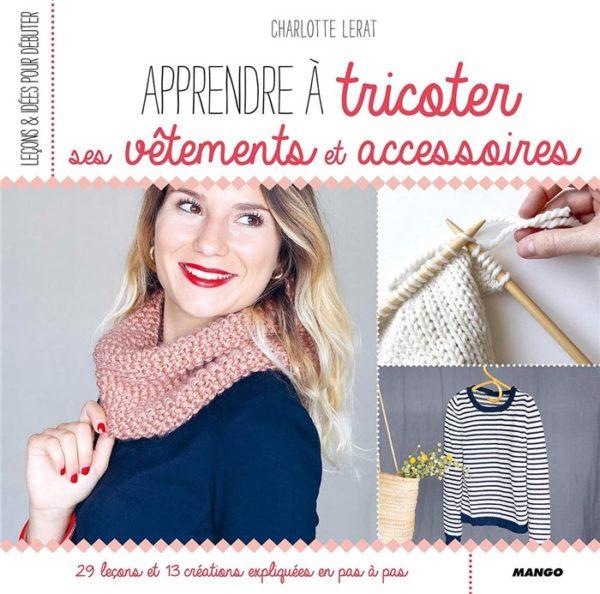 Livre tricot Apprendre à tricoter ses vêtements et accessoires