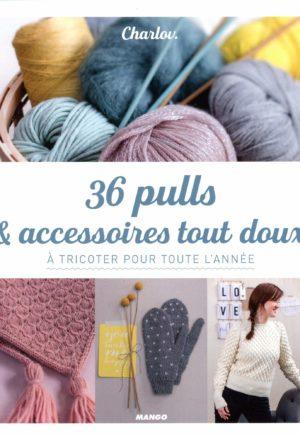 Livre tricot 36 pulls et accessoires toux doux