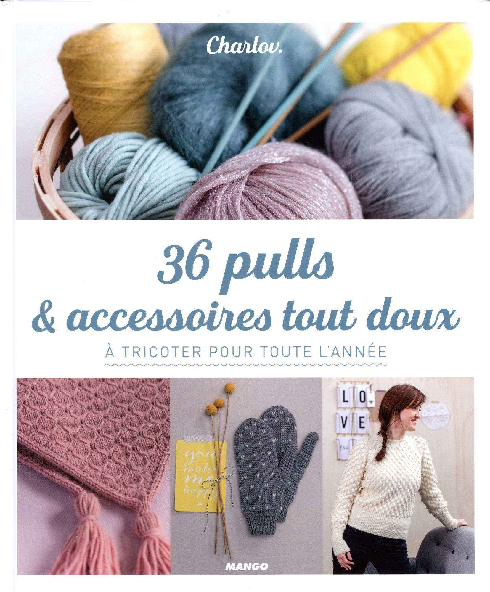 36 Pulls Et Accessoires Tout Doux
